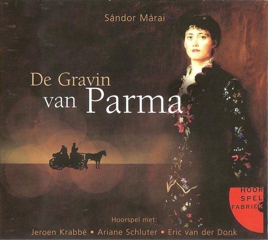 De Gravin van Parma - Sándor Márai  