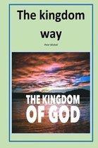 The kingdom way