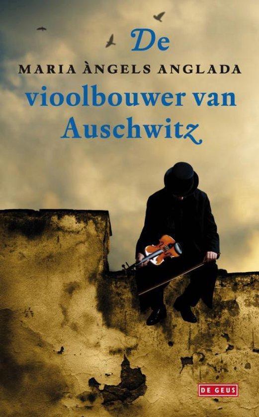 De vioolbouwer van Auschwitz - M. Angels Anglada   Fthsonline.com