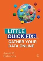 Gather Your Data Online