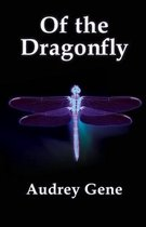 Of the Dragonfly