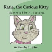 Katie, the Curious Kitty