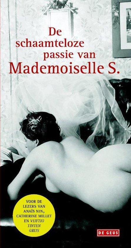 Schaamteloze passie van Mademoiselle S., De - Mademoiselle S. |