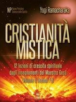 Cristianità mistica volume 1