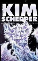 Kim Schepper und das Lacheln der Ewigkeit