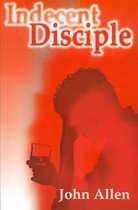 Indecent Disciple