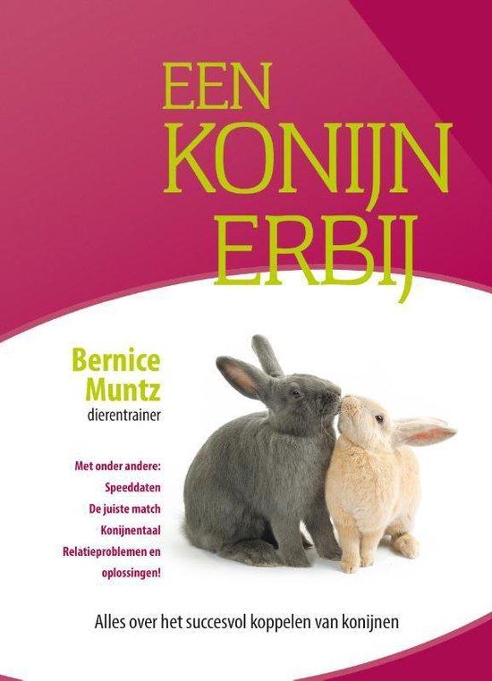 Een konijn erbij - Bernice Muntz | Fthsonline.com