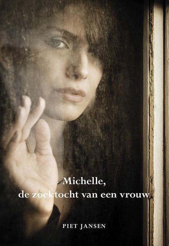 Michelle, de zoektocht van een vrouw - Piet Jansen |