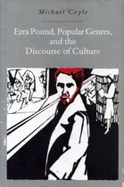 Ezra Pound, Popular Genres and the Discourse of Culture
