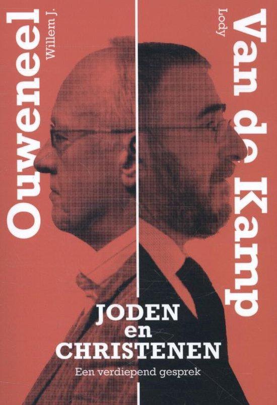 Joden en christenen - Willem J. Ouweneel  