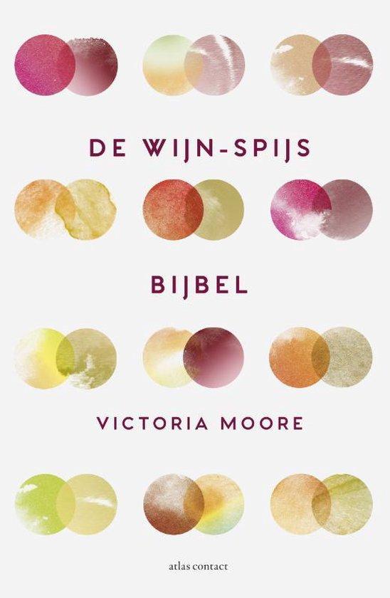 De wijn-spijsbijbel - Victoria Moore  