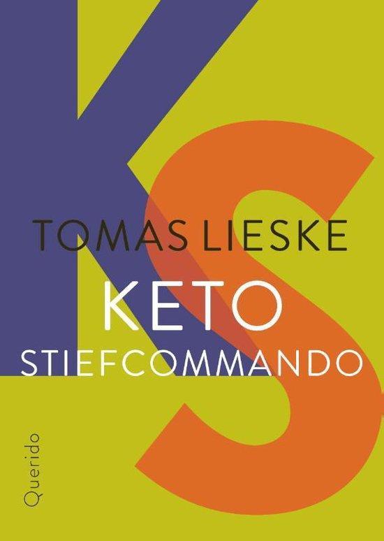 Keto Stiefcommando - Tomas Lieske |