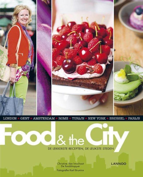 Food & the city - Christine Van Imschoot  