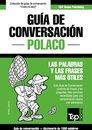 Guía de Conversacion Español-Polaco y diccionario conciso de 1500 palabras