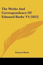 the Works and Correspondence of Edmund Burke V4 (1852)