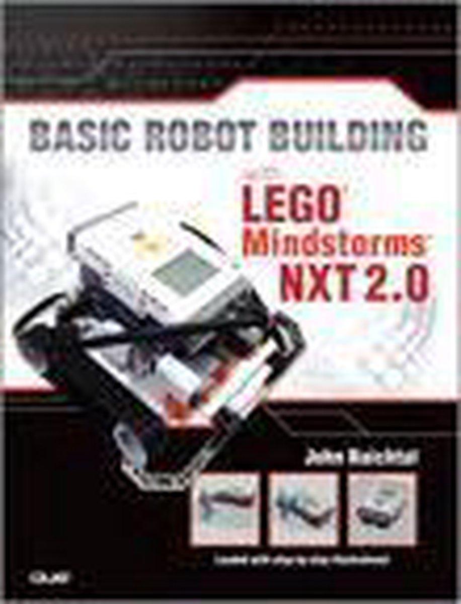 Basic Robot Building With LEGO Mindstorms NXT 2.0 - John Baichtal