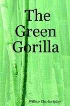 The Green Gorilla