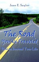 The Road You've Traveled