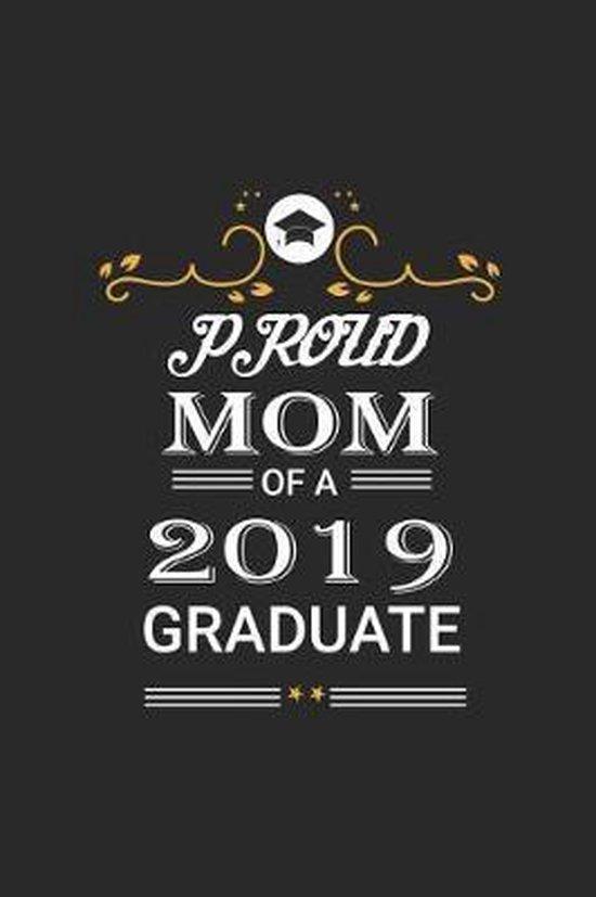 Proud Mom of a 2019 Graduate