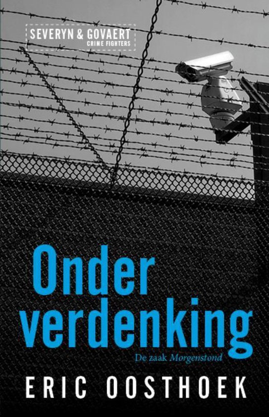 Severyn & Govaert 1 - Onder verdenking - Eric Oosthoek |