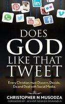 Does God Like That Tweet