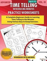 Advanced Time Telling - Introducing Minutes - Practice Worksheets Workbook with Answers