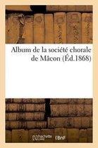 Album de la Soci�t� Chorale de M�con