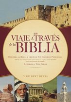 Un Viaje A Travas De La Biblia