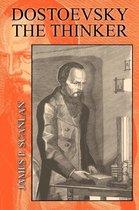 Dostoevsky the Thinker