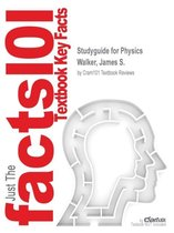 Studyguide for Physics by Walker, James S., ISBN 9780321903037