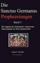 Die Sanctus Germanus Prophezeiungen Band 2