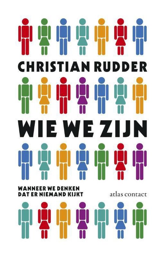 Wie we zijn wanneer we denken dat niemand kijkt - Christian Rudder | Readingchampions.org.uk