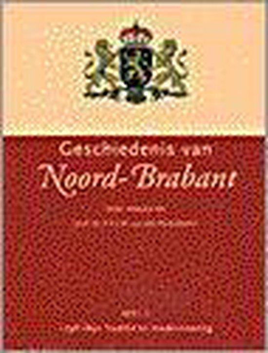 GESCHIEDENIS VAN NOORD-BRABANT 1 - Harry van den Eerenbeemt |