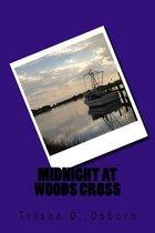 Midnight at Woods Cross