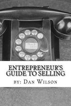 The Entrepreneur's Guide to Selling