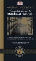 Michael Jackson's Complete Guide to Single Malt Scotch