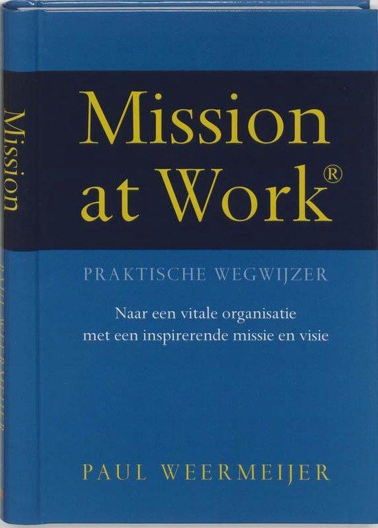 Mission At Work - P. Weermeijer |