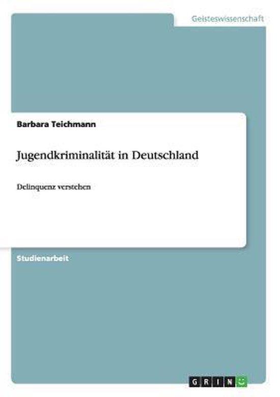 Jugendkriminalitat in Deutschland