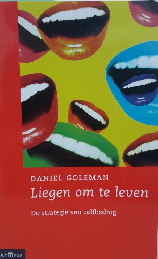 LIEGEN OM TE LEVEN - Daniel Goleman  