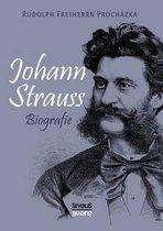 Johann Strauss. Biografie