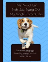 Funny Smiling Beagle - Comedian Composition Notebook