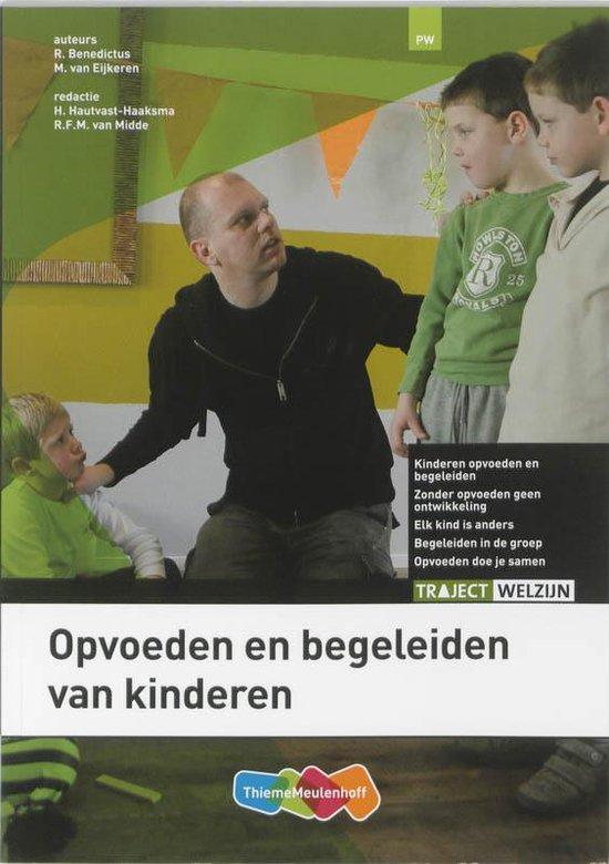 Opvoeden en begeleiden van kinderen - R. Benedictus |