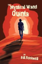 The Mystical Wand of Quinta