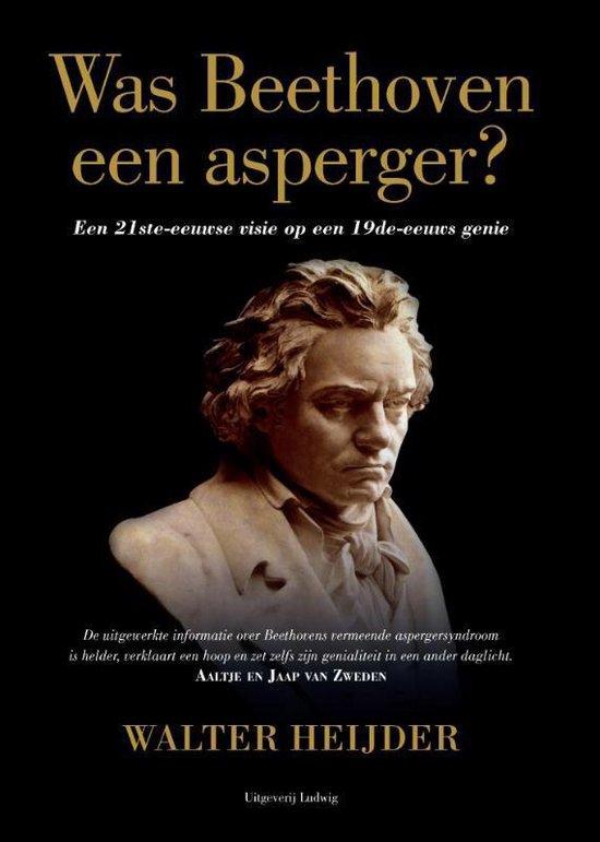 Was Beethoven een asperger? - Walter Heijder |