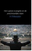 Het laatste evangelie en de antichristelijke Islam