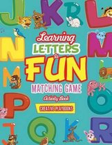 Learning Letters Is Fun Matching Game Activity Book