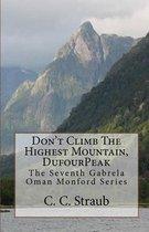 Don't Climb the Highest Mountain, Dufourpeak