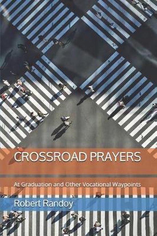 Crossroad Prayers