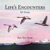 Boek cover Lifes Encounters van Rev Eve Axon