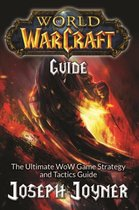 World of Warcraft Guide